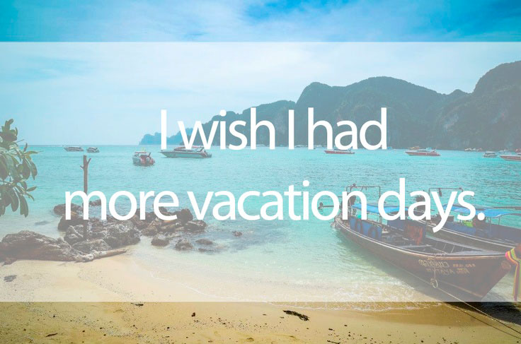 Wishing for more vacation days graphic